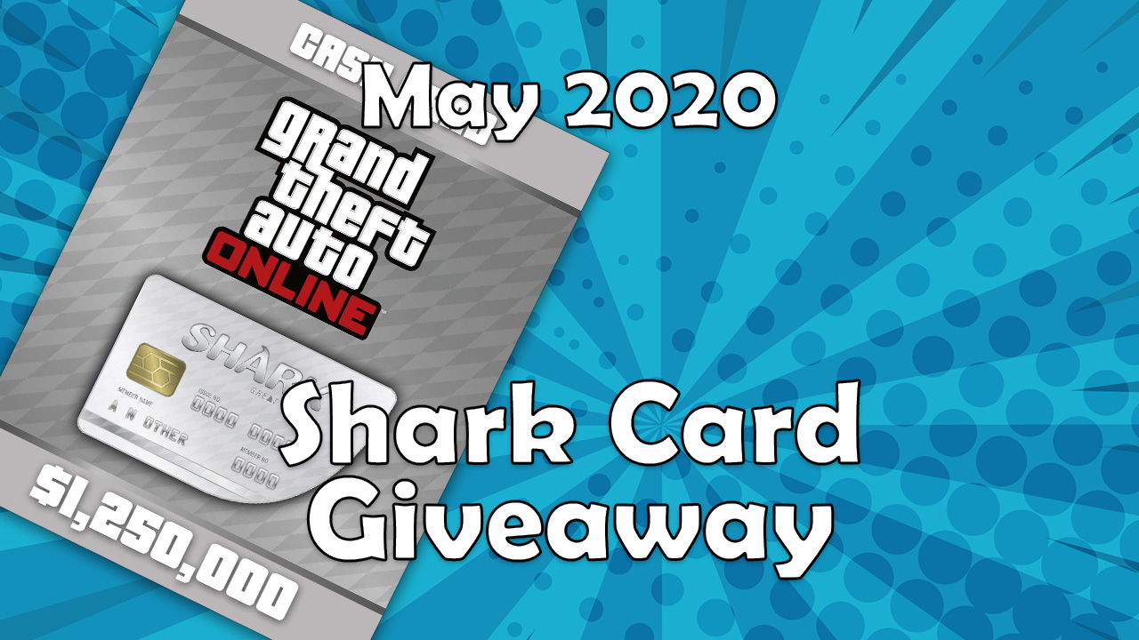 Great White Shark Card Giveaway | May 2020 (GTA Online)