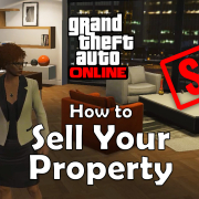 Sell Your House, Apartment, Club, Bunker or Garage (GTA Online)