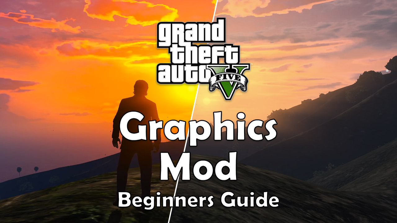 Mod GTA 5 to stunning with OpenIV & RAGE V (Beginners Guide)