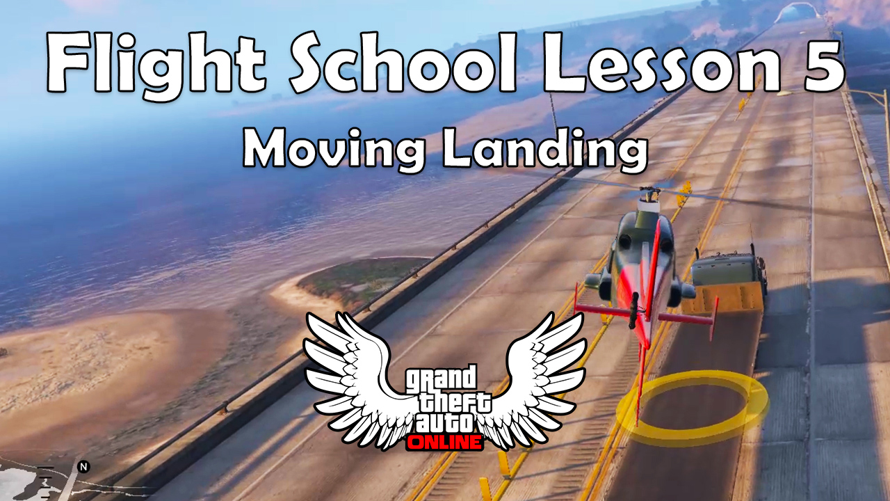 Moving Landing (GTA Online San Andreas Flight School Lesson 5)