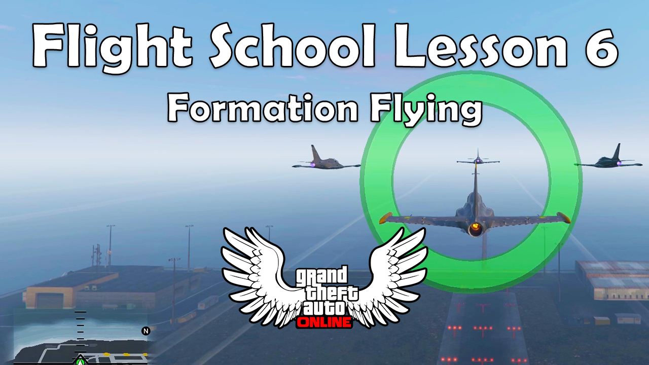 Formation Flying (GTA Online San Andreas Flight School Lesson 6)