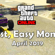 GTA Online April 2019: How to Make Money Fast
